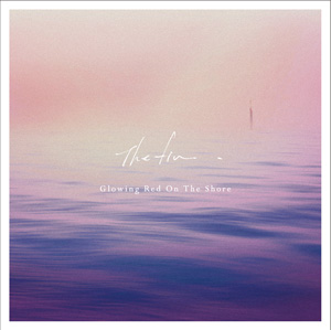『Glowing Red On The Shore EP』